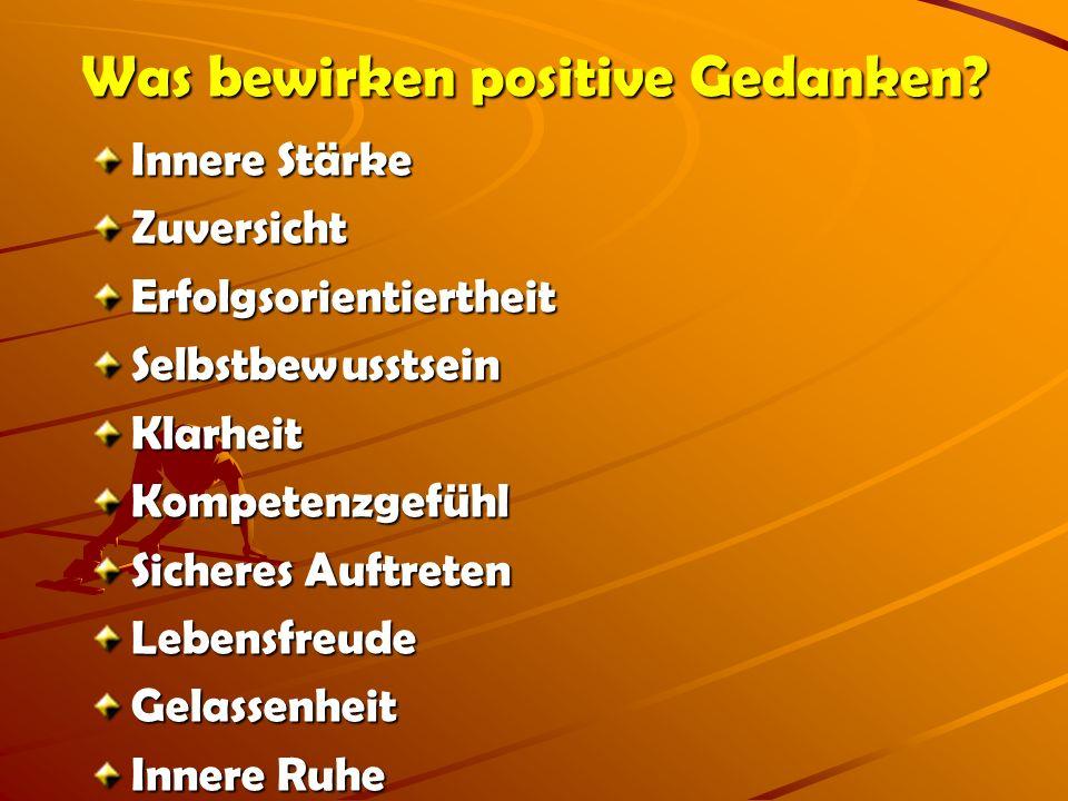 Was bewirken positive Gedanken