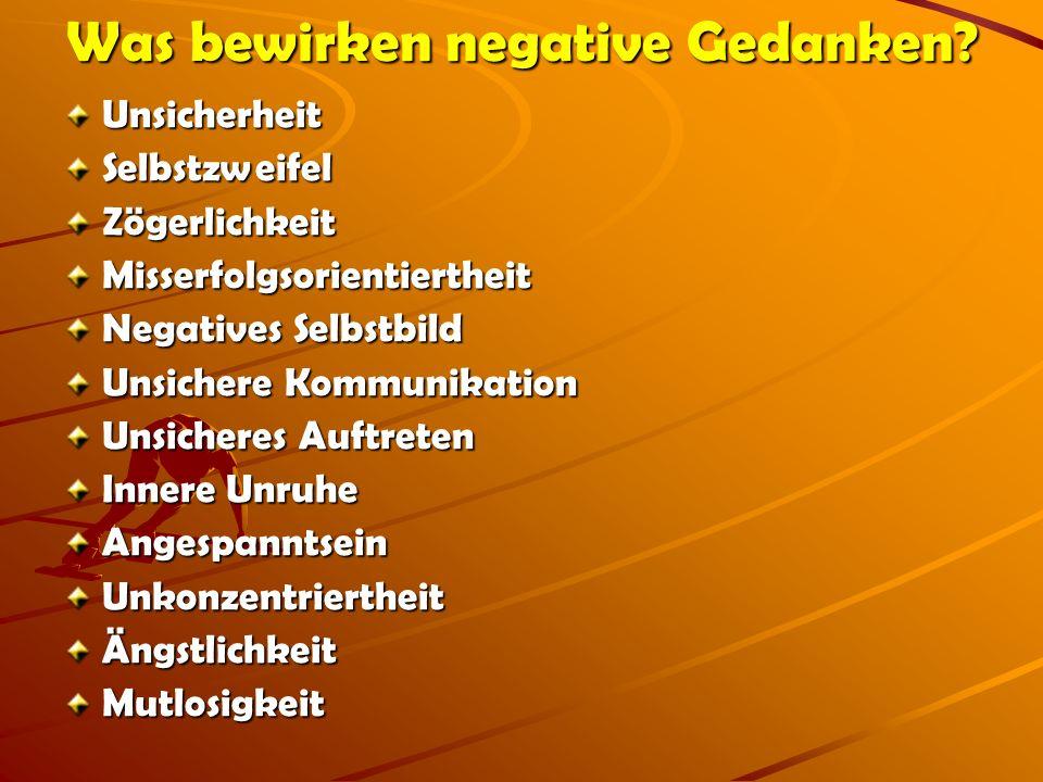 Was bewirken negative Gedanken