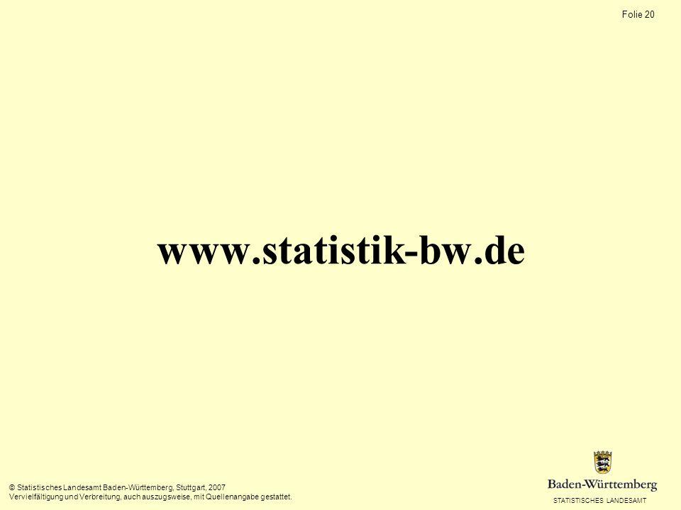 www.statistik-bw.de © Statistisches Landesamt Baden-Württemberg, Stuttgart, 2007.
