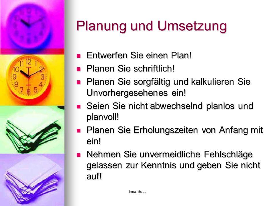 Planung und Umsetzung Entwerfen Sie einen Plan!