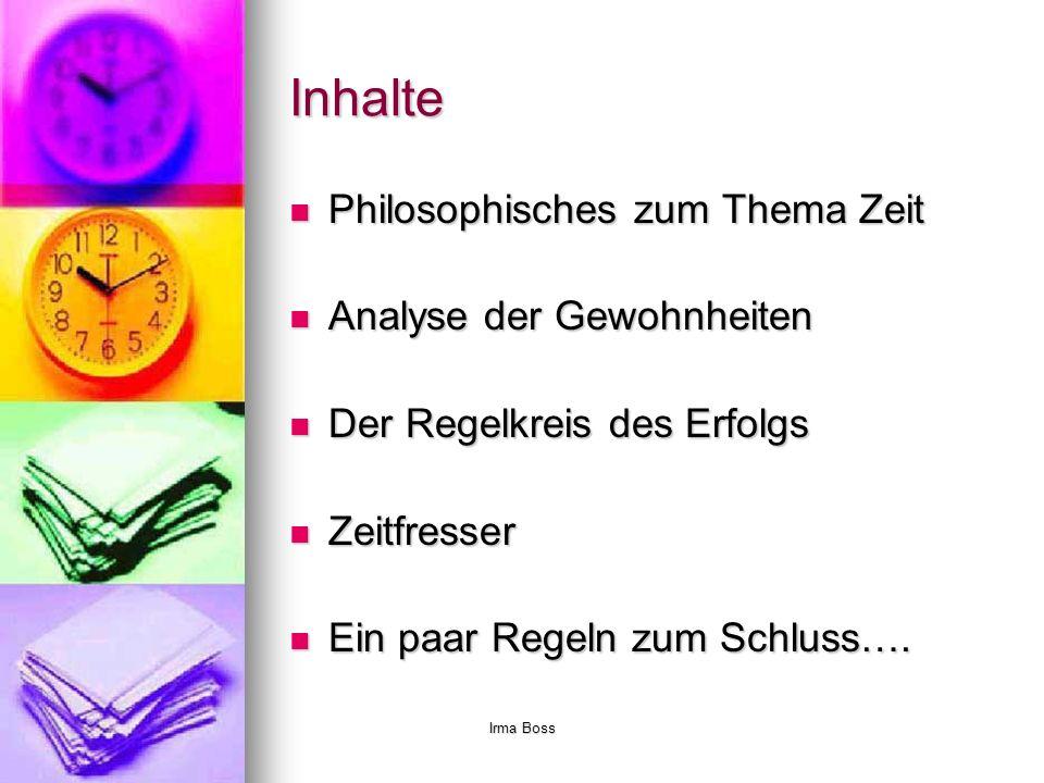 Inhalte Philosophisches zum Thema Zeit Analyse der Gewohnheiten