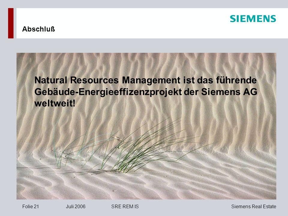 Abschluß Natural Resources Management ist das führende Gebäude-Energieeffizenzprojekt der Siemens AG weltweit!