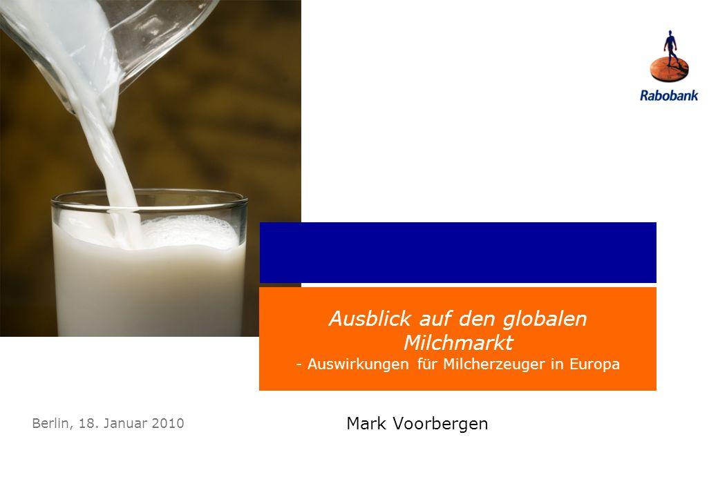 Monday, 27 March 2017 Ausblick auf den globalen Milchmarkt - Auswirkungen für Milcherzeuger in Europa.