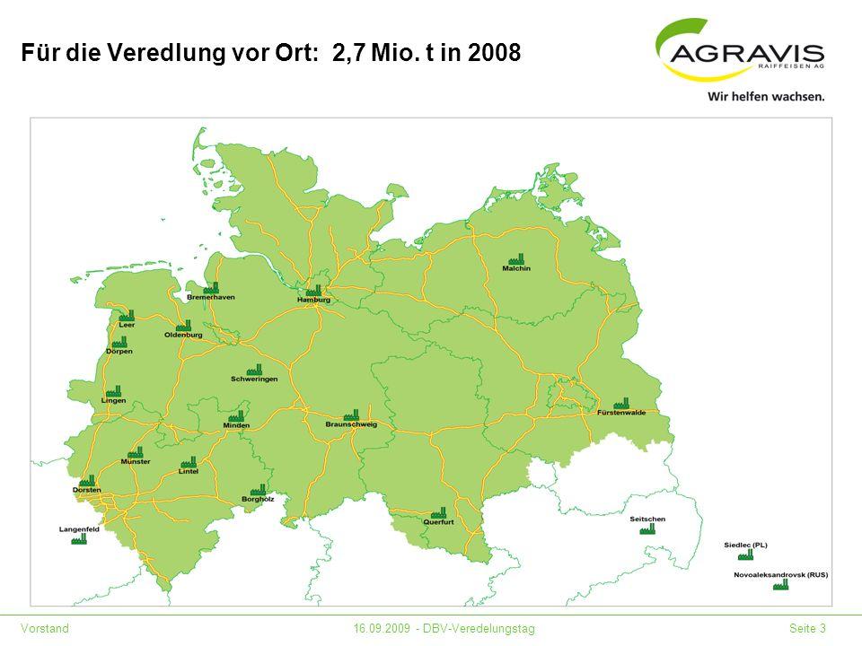 Für die Veredlung vor Ort: 2,7 Mio. t in 2008