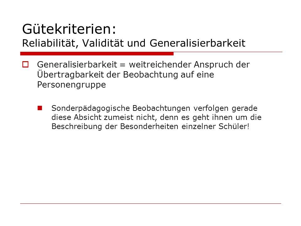 Gütekriterien: Reliabilität, Validität und Generalisierbarkeit