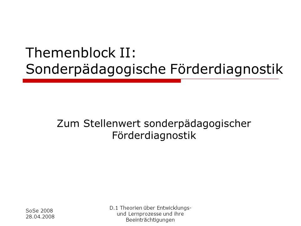 Themenblock II: Sonderpädagogische Förderdiagnostik