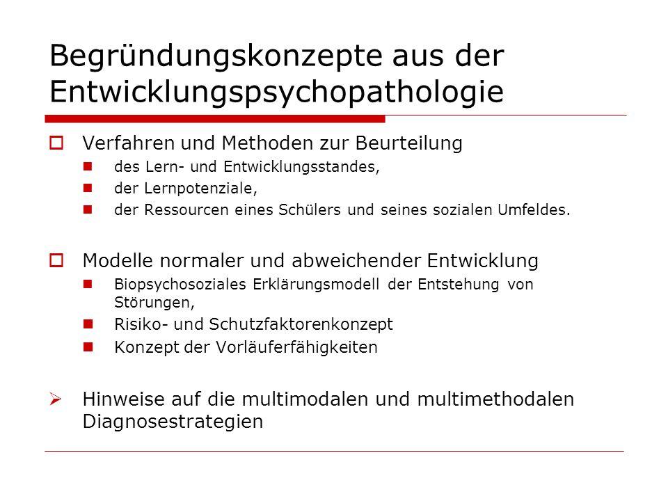 Begründungskonzepte aus der Entwicklungspsychopathologie