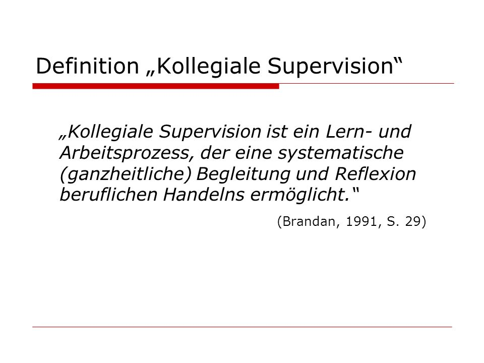 "Definition ""Kollegiale Supervision"