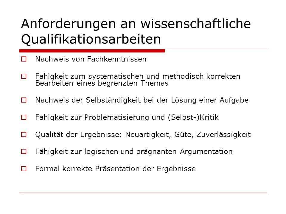 Anforderungen an wissenschaftliche Qualifikationsarbeiten