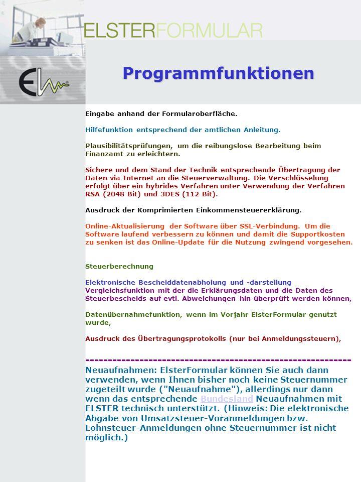 Programmfunktionen Eingabe anhand der Formularoberfläche. Hilfefunktion entsprechend der amtlichen Anleitung.