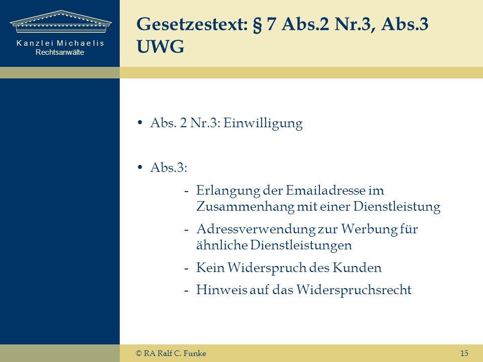 Gesetzestext: § 7 Abs.2 Nr.3, Abs.3 UWG