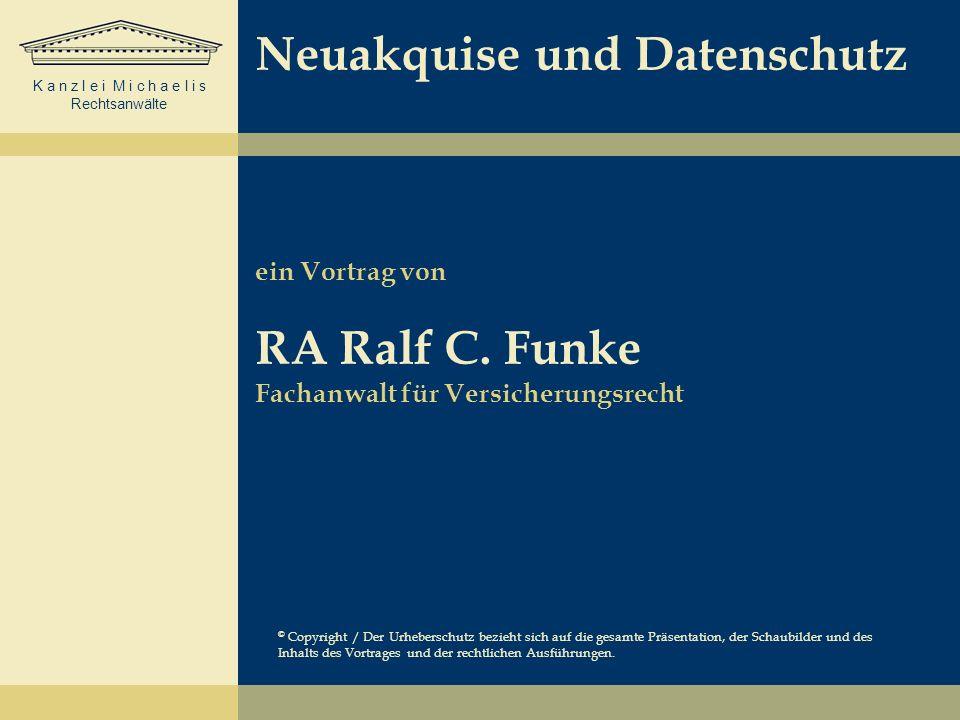 Neuakquise und Datenschutz ein Vortrag von RA Ralf C