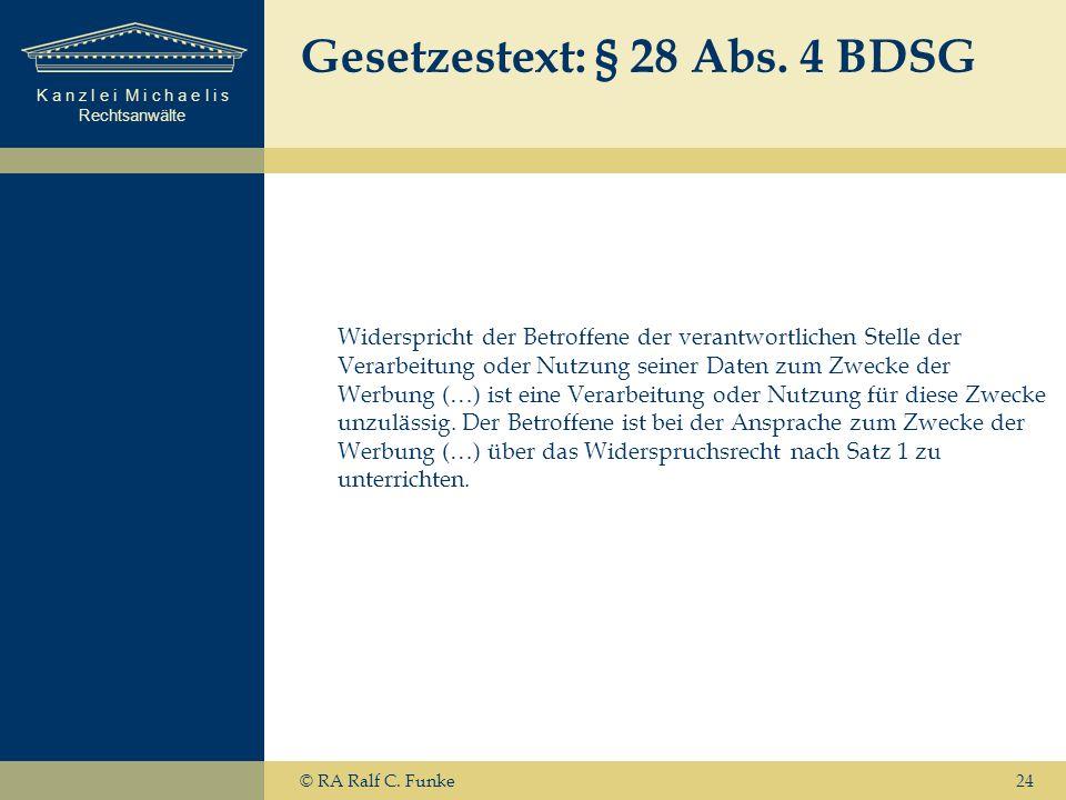 Gesetzestext: § 28 Abs. 4 BDSG