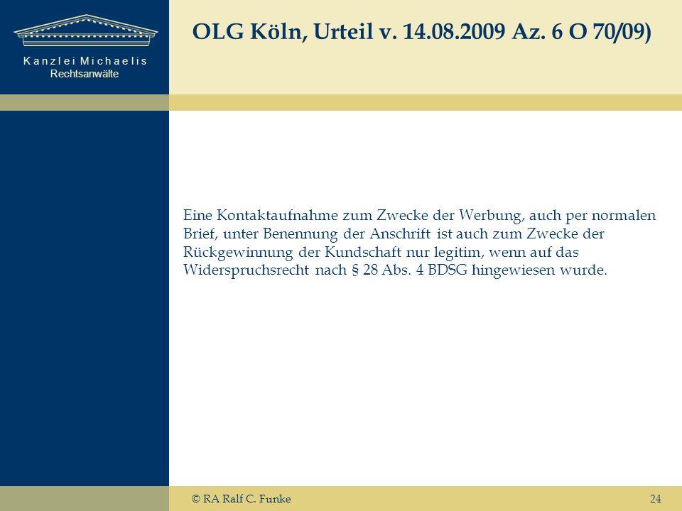 OLG Köln, Urteil v. 14.08.2009 Az. 6 O 70/09)