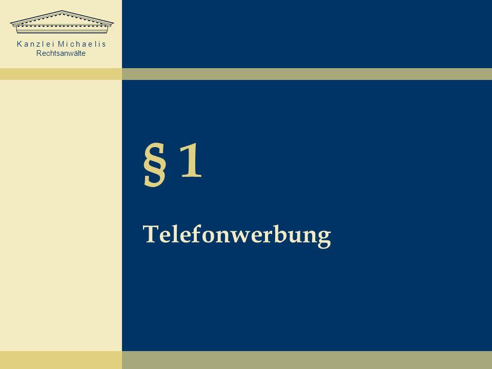 § 1 Telefonwerbung