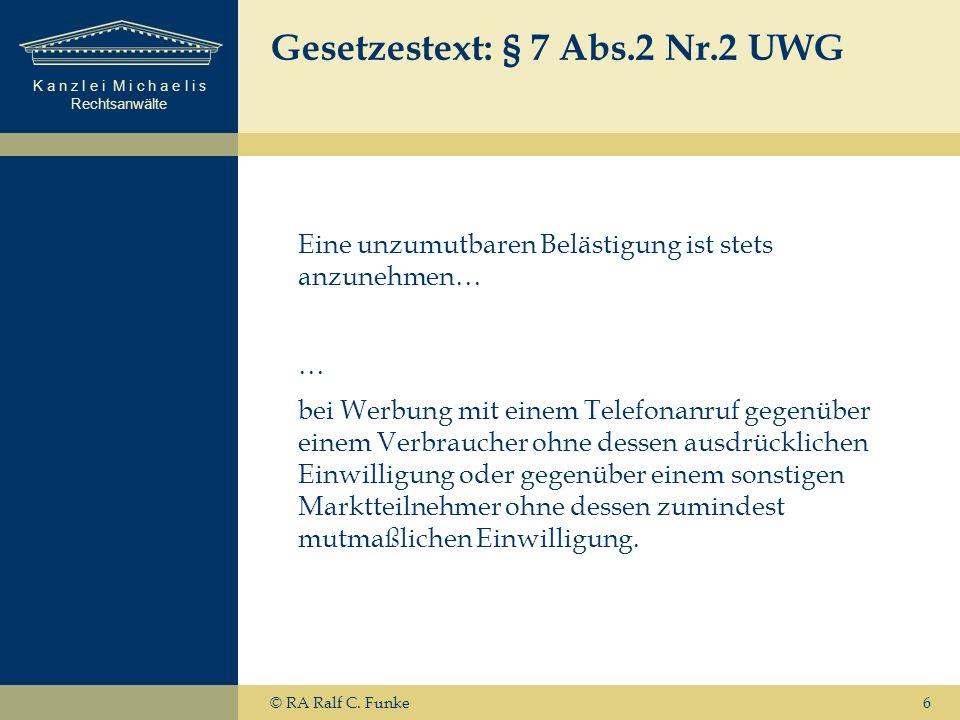 Gesetzestext: § 7 Abs.2 Nr.2 UWG