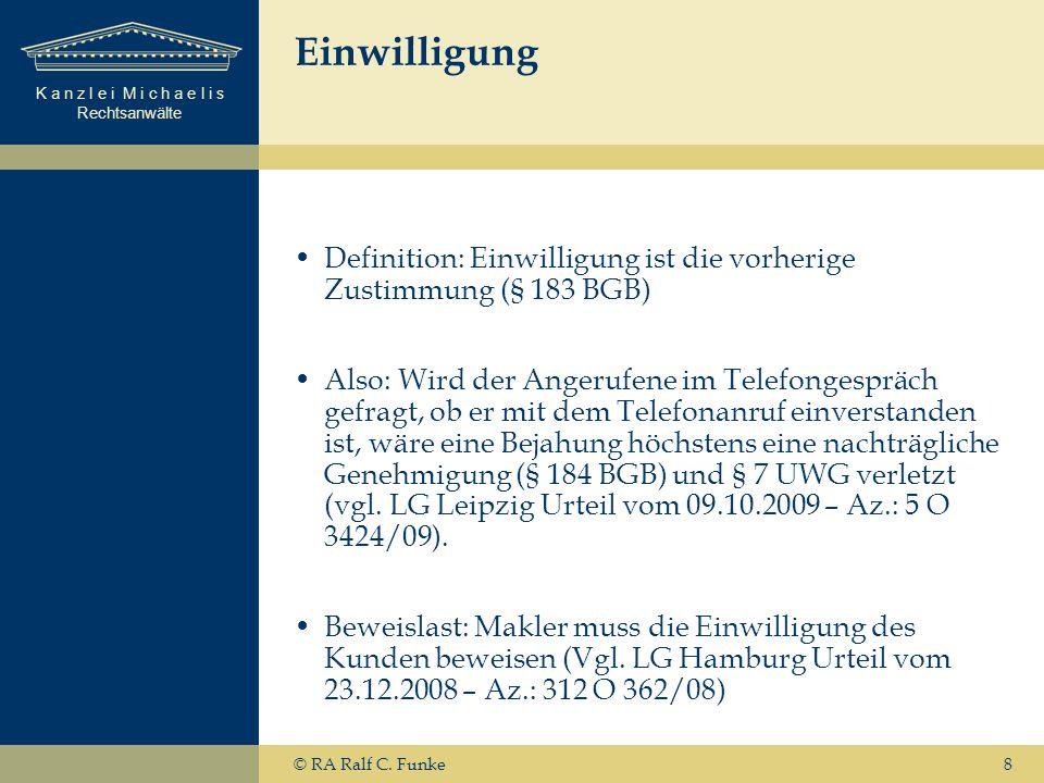 Einwilligung Definition: Einwilligung ist die vorherige Zustimmung (§ 183 BGB)