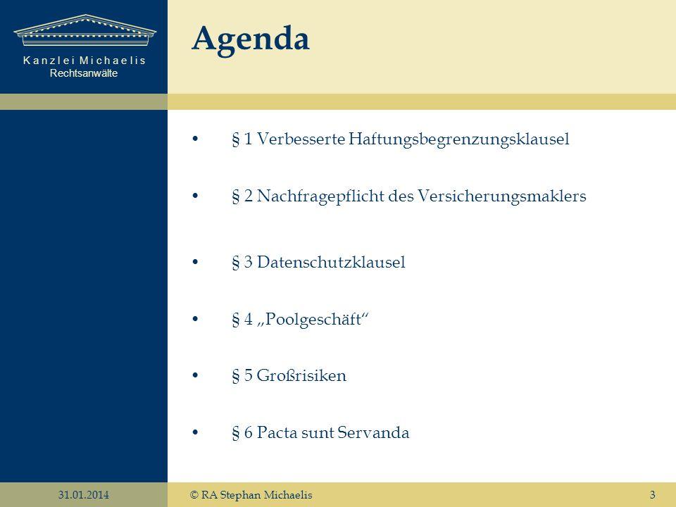 Agenda § 1 Verbesserte Haftungsbegrenzungsklausel
