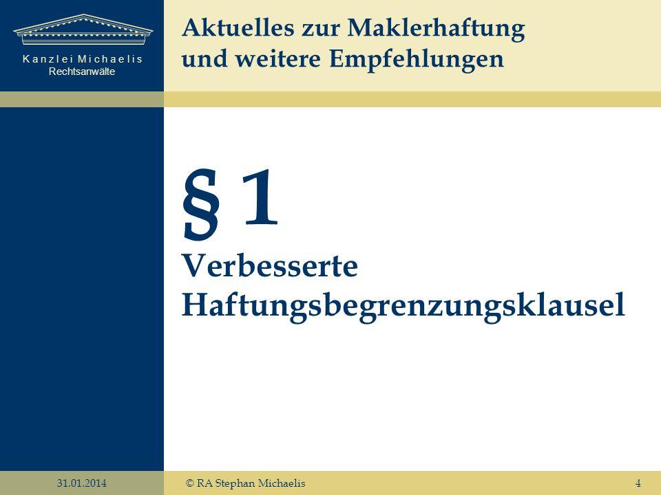 § 1 Verbesserte Haftungsbegrenzungsklausel