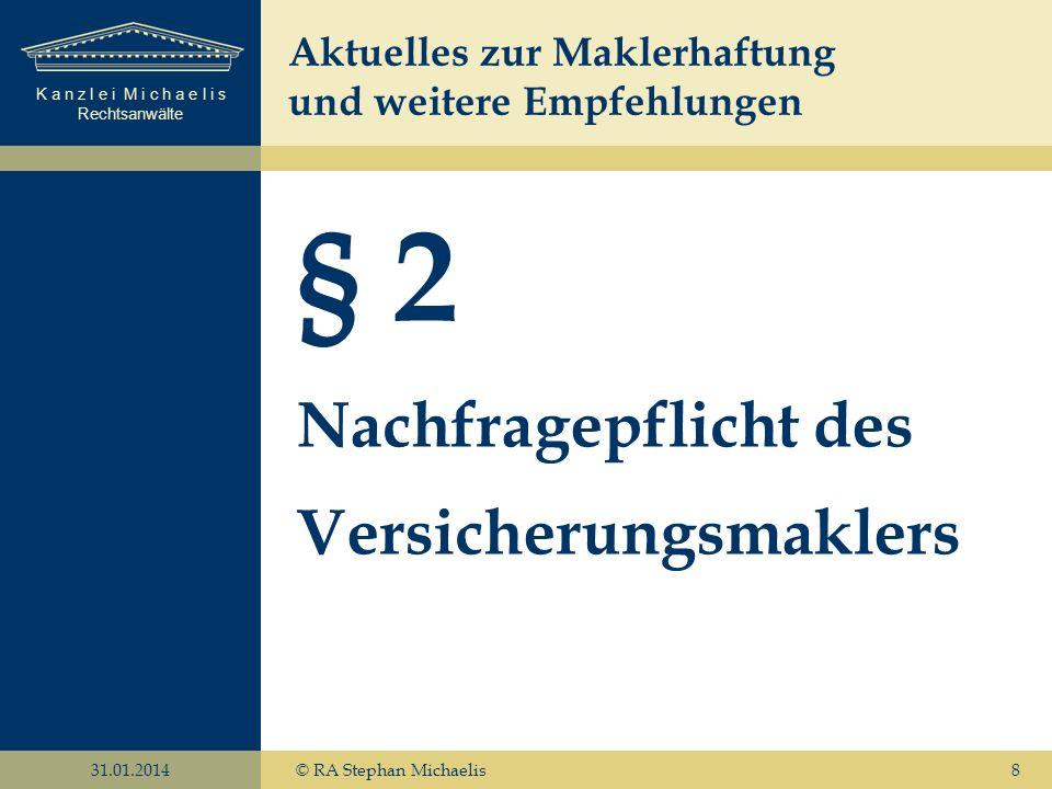 § 2 Nachfragepflicht des Versicherungsmaklers