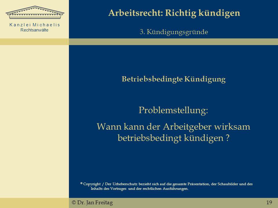 Arbeitsrecht: Richtig kündigen Betriebsbedingte Kündigung