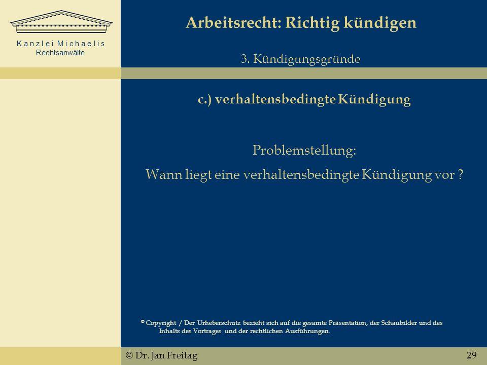 Arbeitsrecht: Richtig kündigen 3. Kündigungsgründe