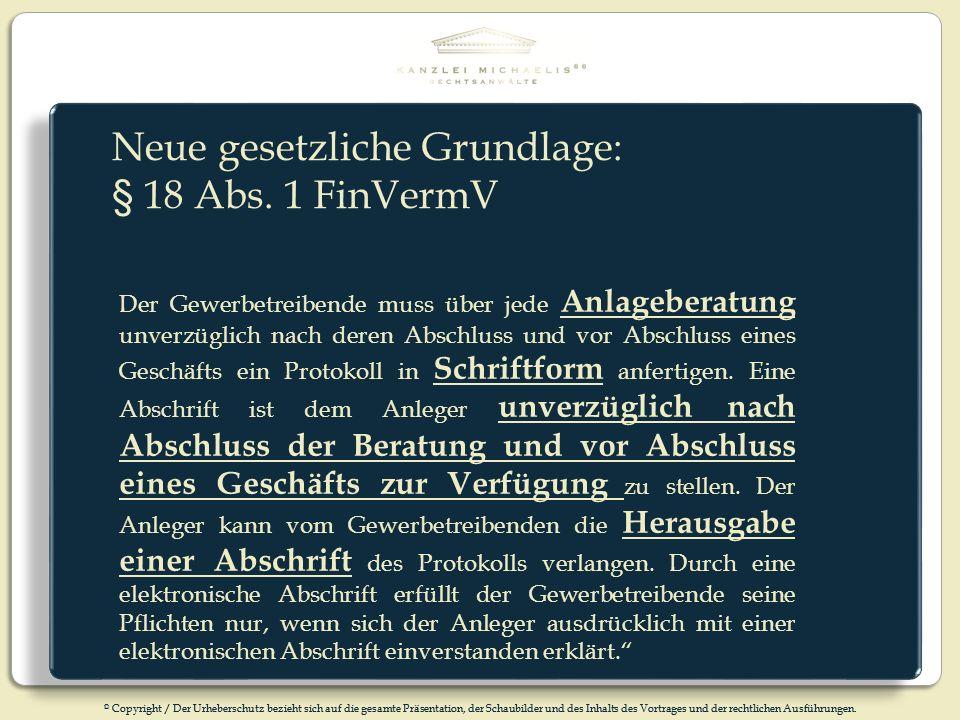 Neue gesetzliche Grundlage: § 18 Abs. 1 FinVermV
