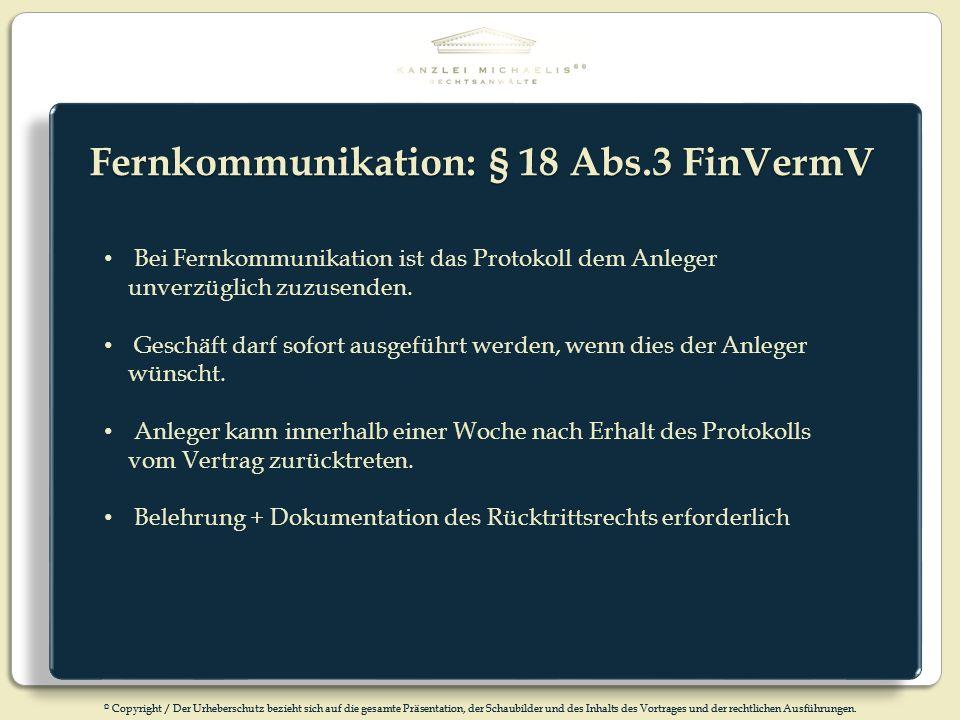 Fernkommunikation: § 18 Abs.3 FinVermV
