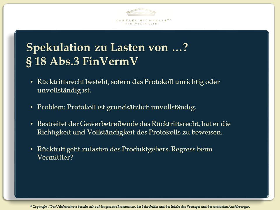 Spekulation zu Lasten von … § 18 Abs.3 FinVermV