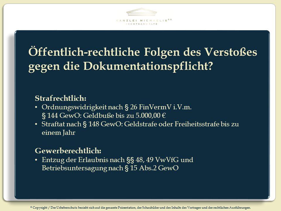 Öffentlich-rechtliche Folgen des Verstoßes gegen die Dokumentationspflicht