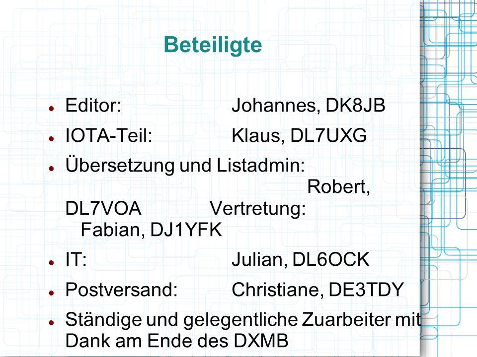 Beteiligte Editor: Johannes, DK8JB IOTA-Teil: Klaus, DL7UXG