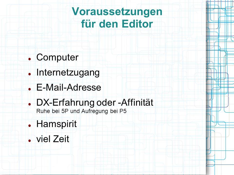 Voraussetzungen für den Editor