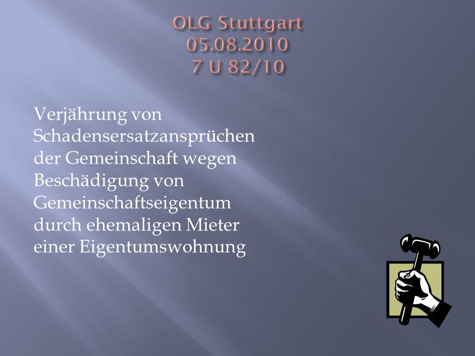 OLG Stuttgart 05.08.2010 7 U 82/10