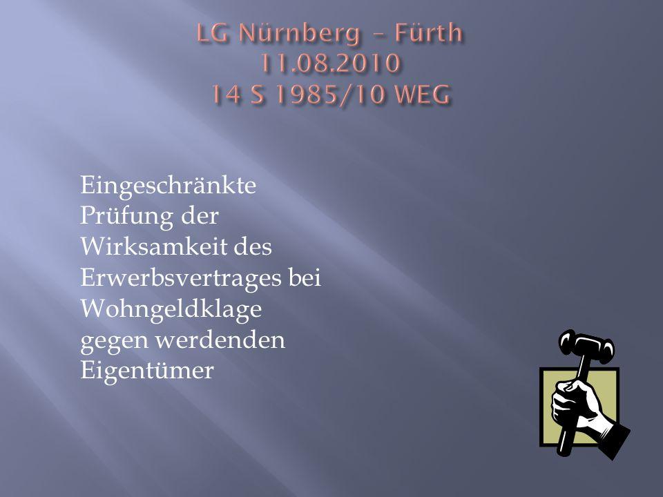 LG Nürnberg – Fürth 11.08.2010 14 S 1985/10 WEG
