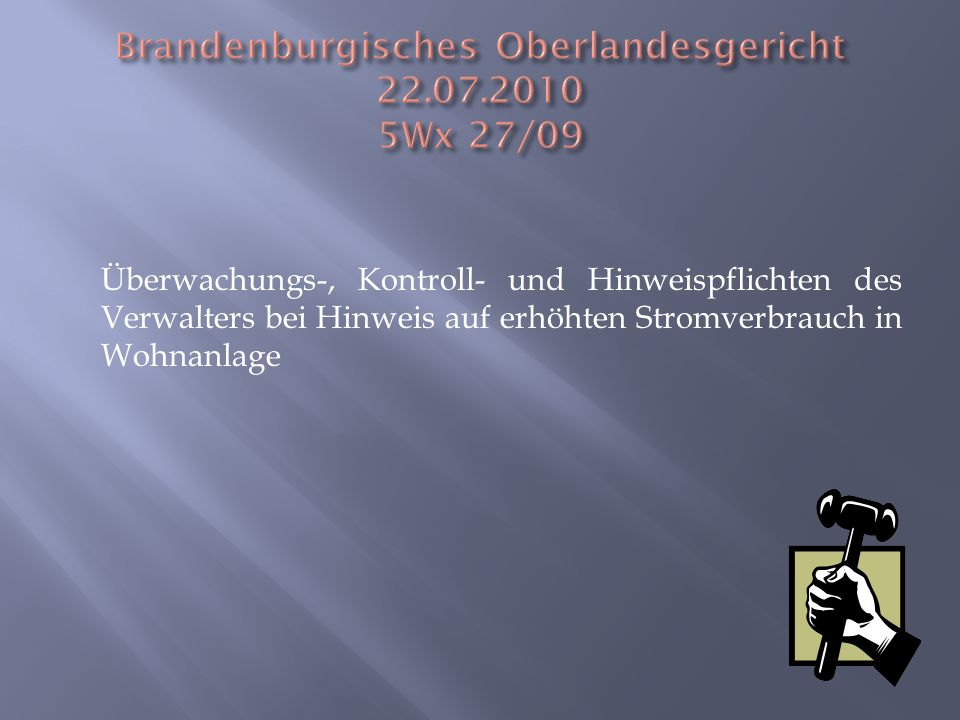 Brandenburgisches Oberlandesgericht 22.07.2010 5Wx 27/09