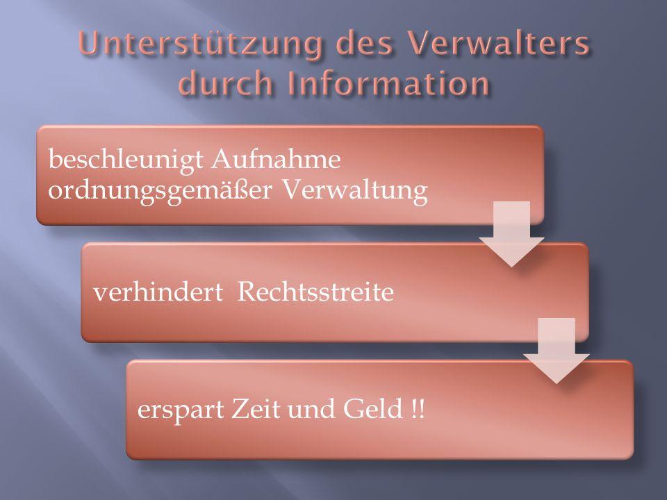 Unterstützung des Verwalters durch Information