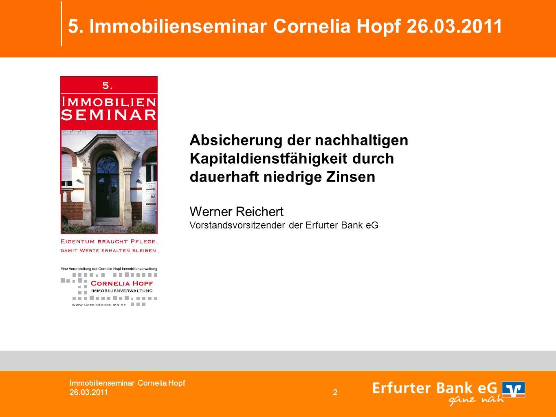 5. Immobilienseminar Cornelia Hopf 26.03.2011