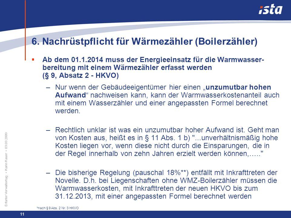 6. Nachrüstpflicht für Wärmezähler (Boilerzähler)