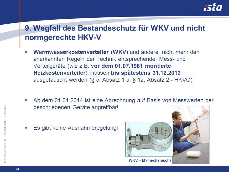 9. Wegfall des Bestandsschutz für WKV und nicht normgerechte HKV-V