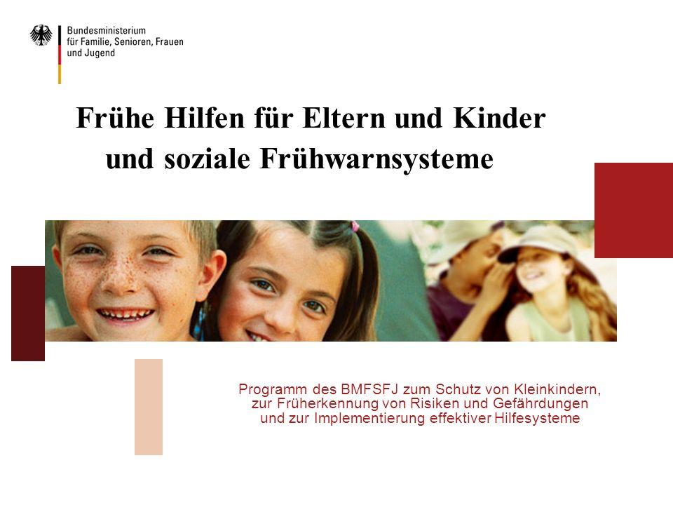 Frühe Hilfen für Eltern und Kinder und soziale Frühwarnsysteme