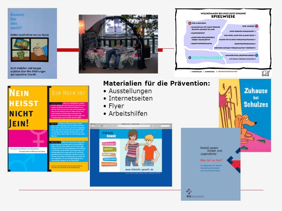 Materialien für die Prävention: Ausstellungen Internetseiten Flyer