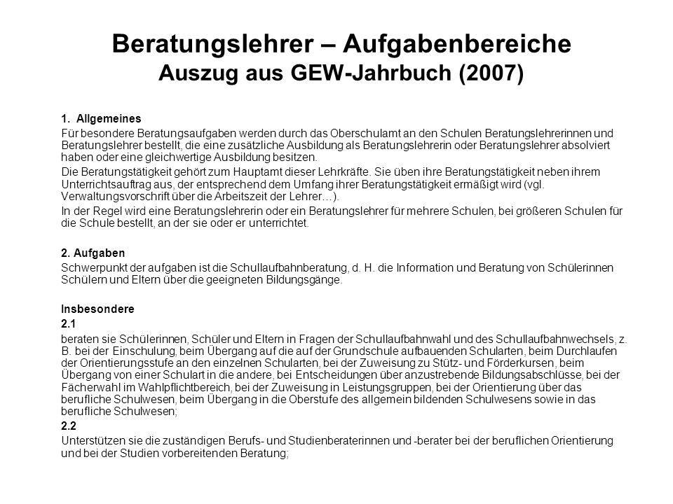 Beratungslehrer – Aufgabenbereiche Auszug aus GEW-Jahrbuch (2007)