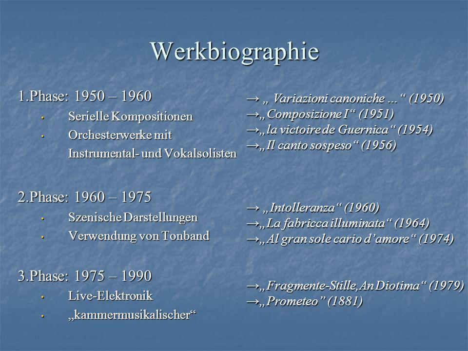 Werkbiographie 1.Phase: 1950 – 1960 2.Phase: 1960 – 1975