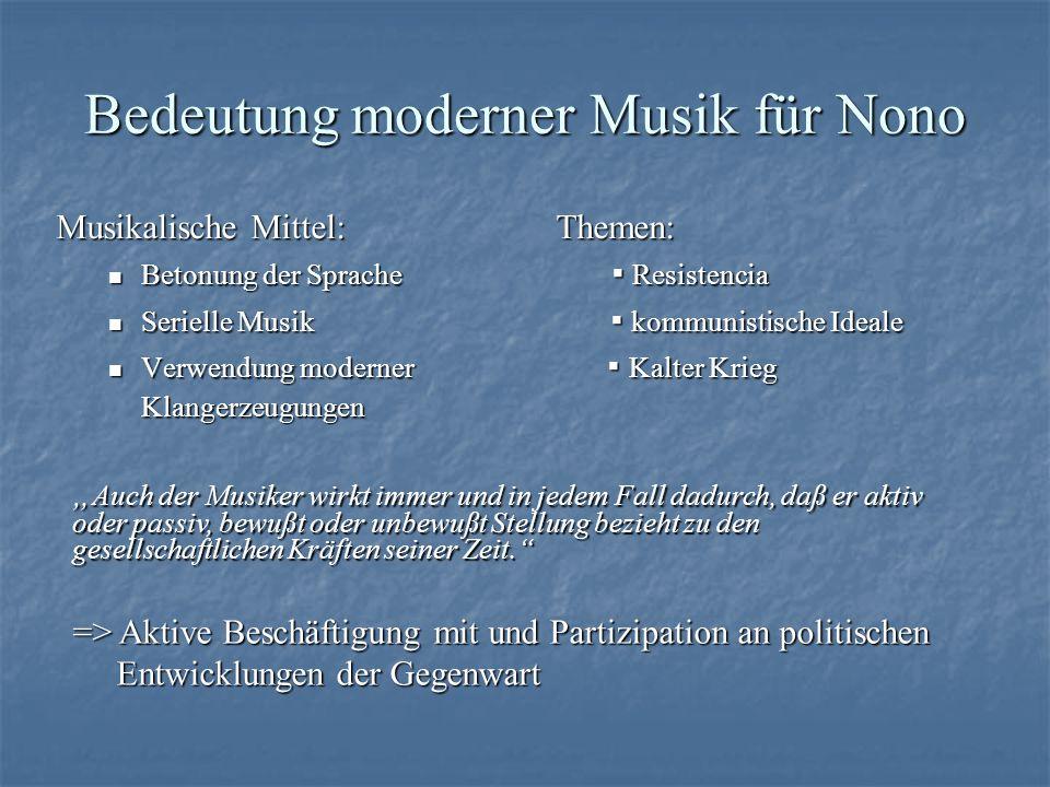 Bedeutung moderner Musik für Nono