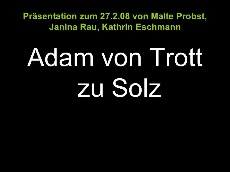 Präsentation zum 27.2.08 von Malte Probst, Janina Rau, Kathrin Eschmann