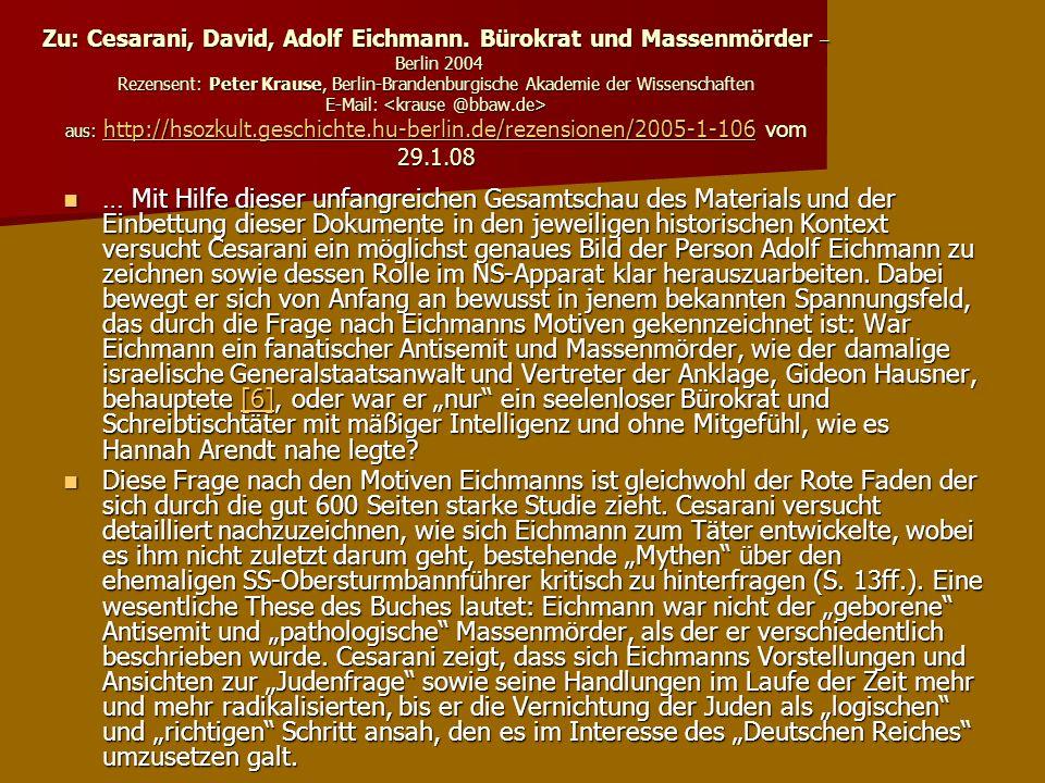 Zu: Cesarani, David, Adolf Eichmann
