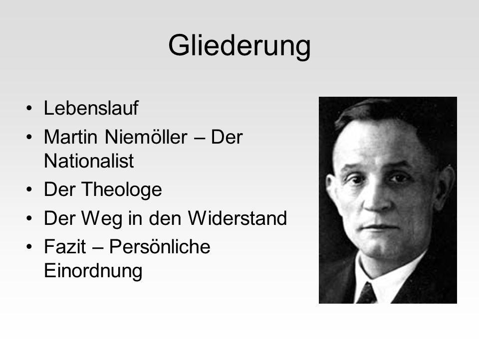 Gliederung Lebenslauf Martin Niemöller – Der Nationalist Der Theologe