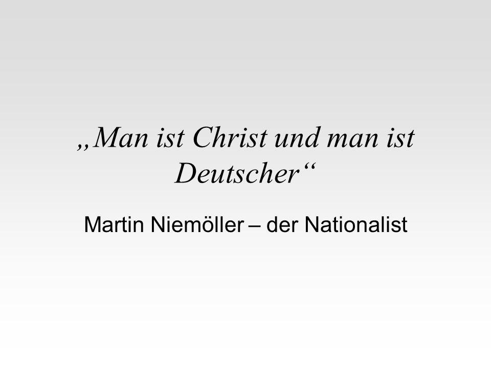 """""""Man ist Christ und man ist Deutscher"""