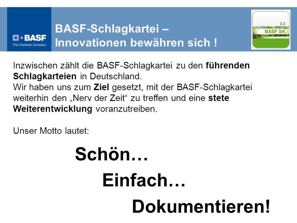 Einfach… Dokumentieren! BASF-Schlagkartei –
