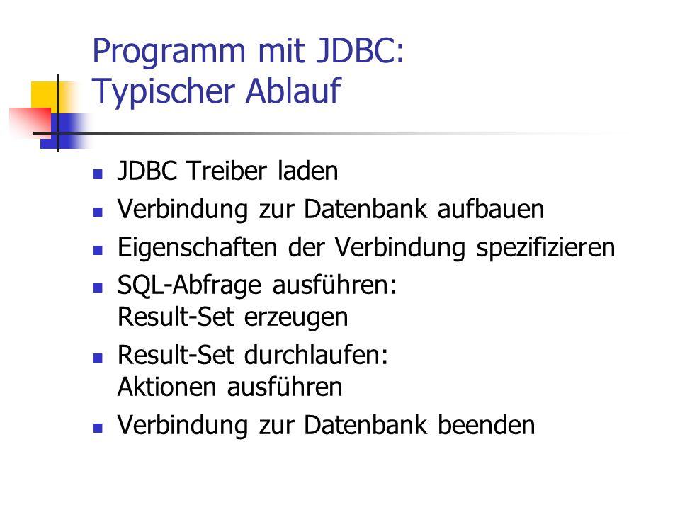 Programm mit JDBC: Typischer Ablauf